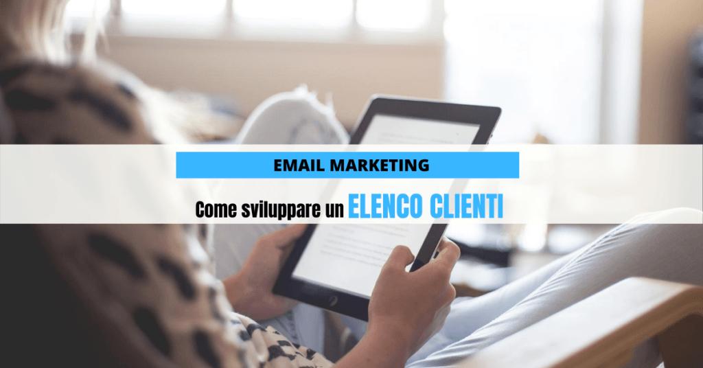 Email Marketing - Come sviluppare un elenco clienti