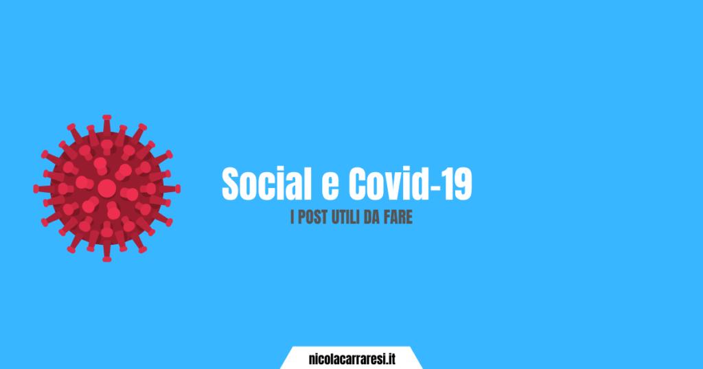 Social e Covid-19 - I post utili da fare