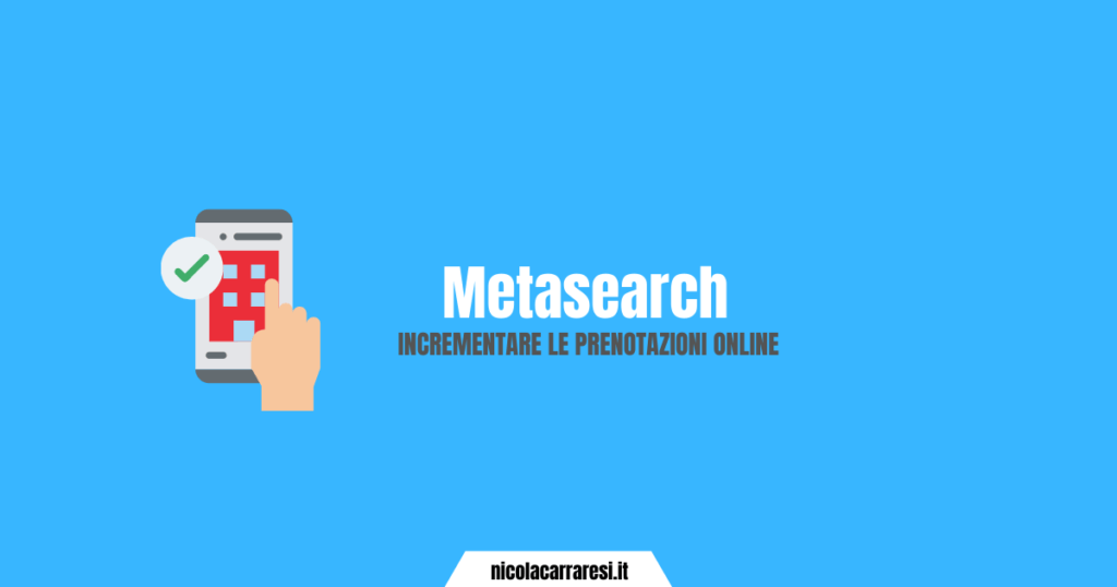 Metasearch: come incrementare le prenotazioni online