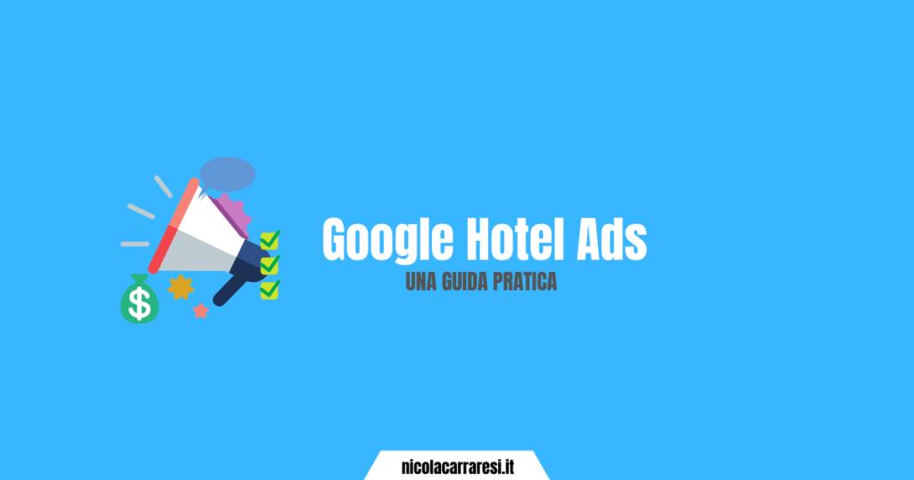 Google Hotel Ads: una guida pratica