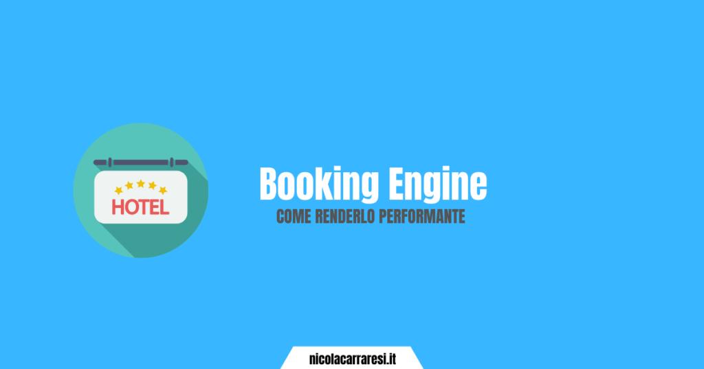 Booking Engine: come renderlo performante