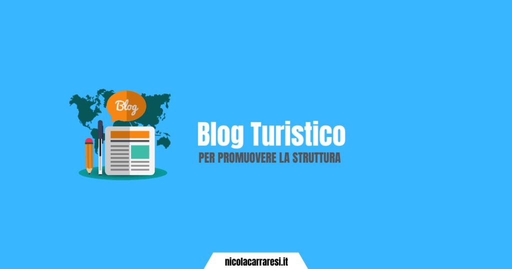 Aprire un blog turistico per aumentare le prenotazioni della tua struttura