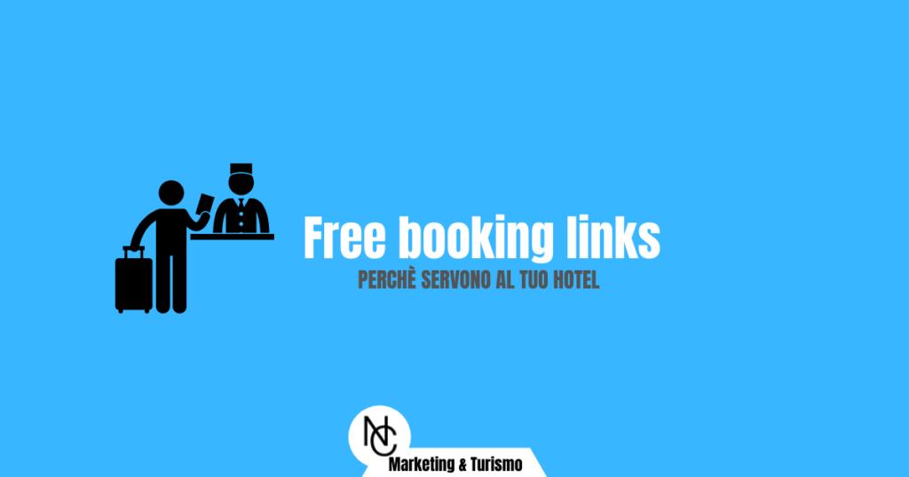 Free booking links: perch servono al tuo hotel